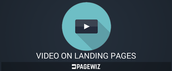 Video on landing pages