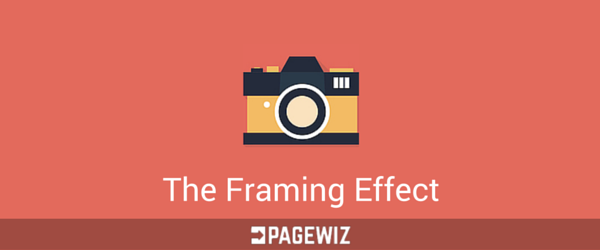 How to use The Framing Effect in Marketing Campaigns