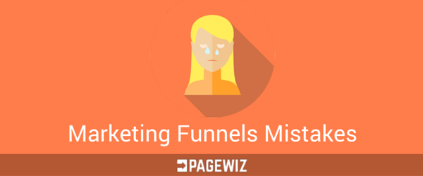 Marketing Funnels Mistakes