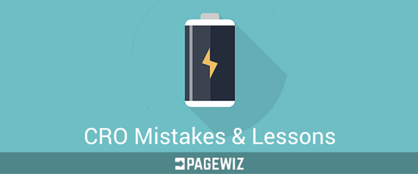 CRO Mistakes & Lessons