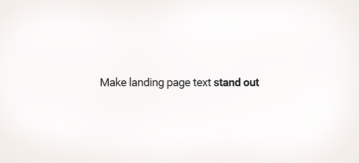 Make-landing-page-text-stand-out2---720